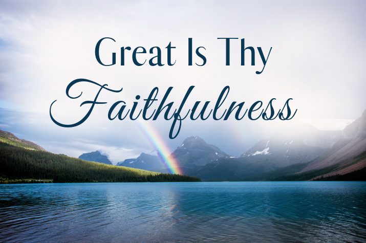 image-896481-Great-Is-Thy-Faithfulness-Feature-c9f0f.w640.png